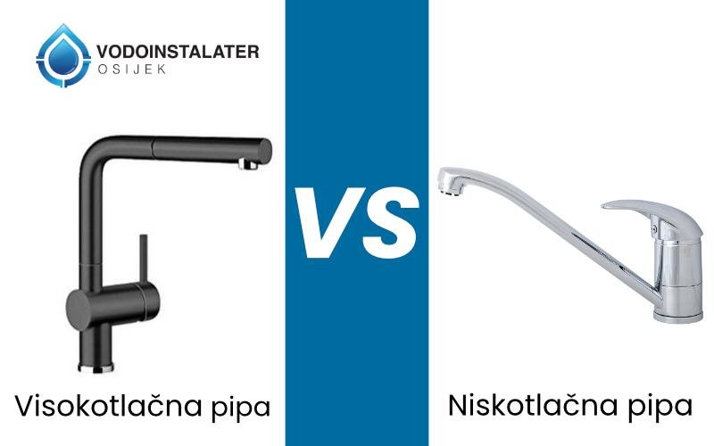 Razlika izmedju visokotlacne i niskotlacne pipe